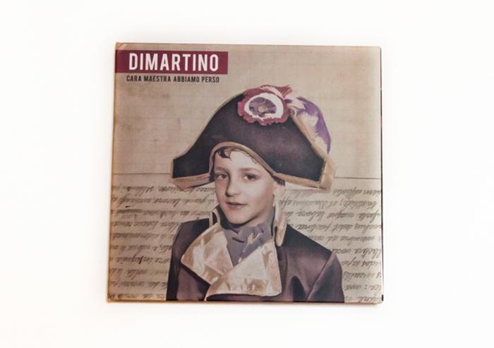 DIMARTINO / Cara Maestra Abbiamo Perso