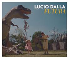 LUCIO DALLA / Futura